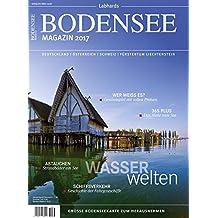 Bodensee Magazin 2017: Wasserwelten