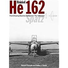 Heinkel He162 Volksjager by Robert Forsyth (2009-05-21)