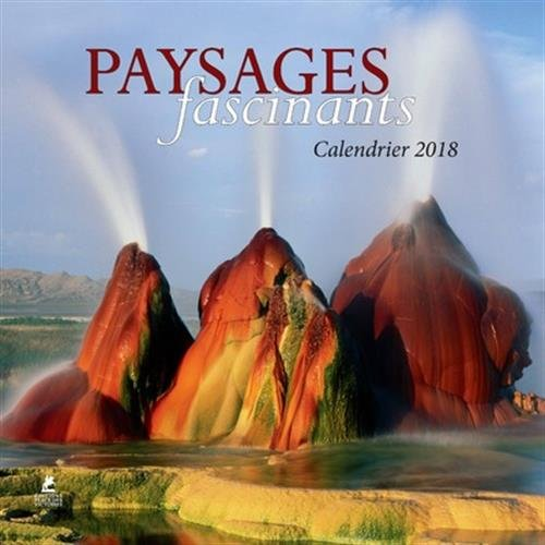 Paysages fascinants, calendrier 2018