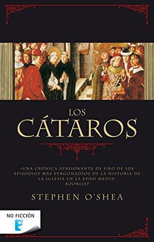 Los cátaros: La herejía perfecta por Stephen O'shea