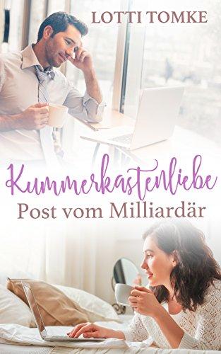 Download Kummerkastenliebe: Post vom Milliardär