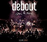 """Debout Sur le Zinc """"3 Jours Debout"""""""