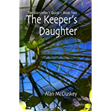 The Keeper's Daughter (The Storyteller's Quest Book 2)