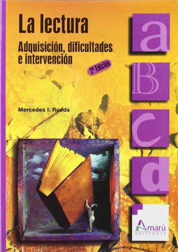 Lectura, La - Adquisicion, Dificultades E Intervencion (Ciencias De La Educacion) por Mercedes Isabel Rueda
