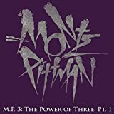 M.P.3: The Power Of Three, Pt. 1