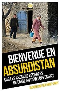 Bienvenue en Absurdistan par Jacqueline Delarue-uhri