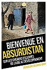 Bienvenue en Absurdistan par Delarue-uhri