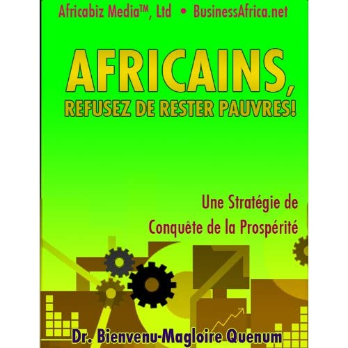 Africains, Refusez de Rester Pauvres! (Fast Developing for Africa t. 2)