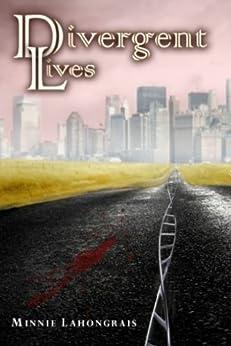 Divergent Lives (English Edition) di [Lahongrais, Minnie]