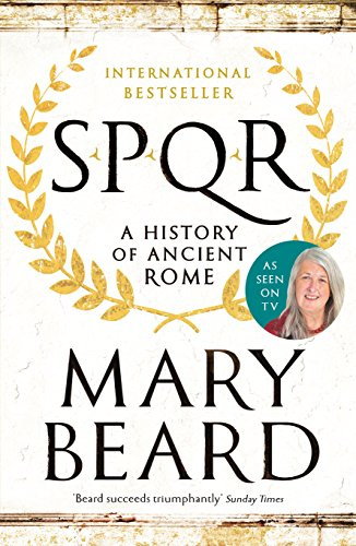 SPQR: A History of Ancient Rome (English Edition) por Mary Beard