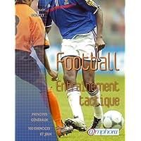 Football, Entrainement tactique
