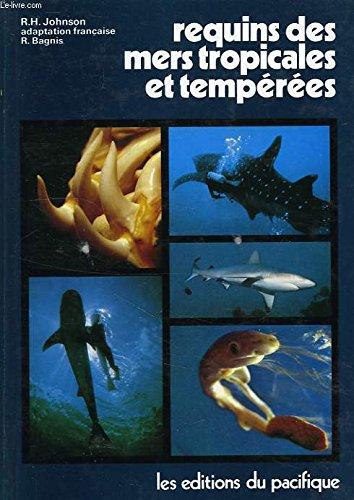 Requins des mers tropicales et tempérées