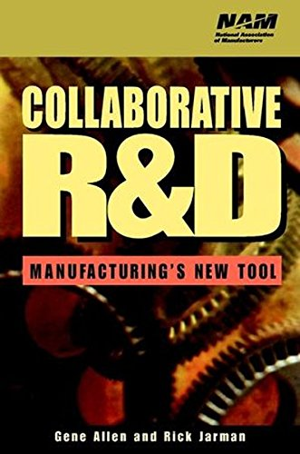 Collaborative R&D: Manufacturing's New Tool (National Association of Manufacturers)
