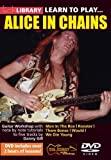 Learn to Play Alice in Chains [Import anglais]