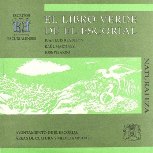 El libro verde de El Escorial: zonas húmedas