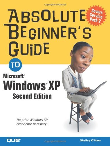 Absolute Beginner's Guide to Windows XP (Absolute Beginner's Guides) by Shelley O'Hara (13-Jun-2005) Paperback