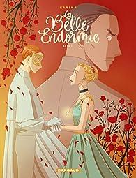 La Belle Endormie - tome 2 - La Belle endormie - Tome 2 par  Karina