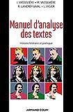 Manuel d'analyse des textes : Histoire littéraire et poétique (litterature ouvrages generaux t. 1)