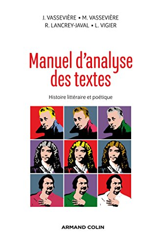 Manuel d'analyse des textes - Histoire littéraire et poétique