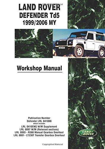 Land Rover Defender Td5 1999-2005 MY Onwards Workshop Manual (Motor Books) por Brooklands Books Ltd