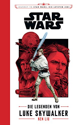 Star Wars: Die Legenden von Luke Skywalker: Journey to Star Wars: Die letzten Jedi