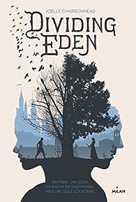 Dividing Eden, tome 1 par Joëlle Charbonneau