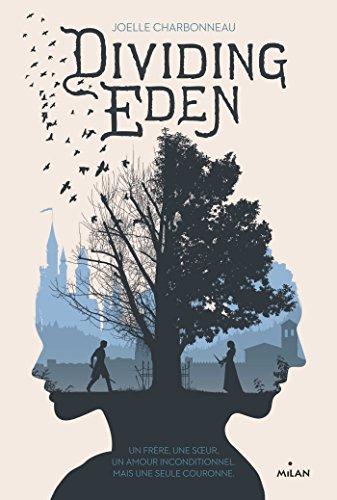 Dividing Eden (1) : Dividing Eden