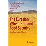 The Eurasian Wheat Belt and Food Security: Global and Regional Aspects