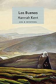 Los buenos par Hannah Kent