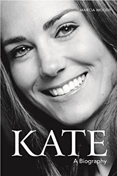 Kate: The Biography by [Moody, Marcia]