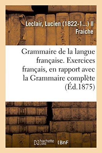 Grammaire de la langue française, ramenée aux principes les plus simples
