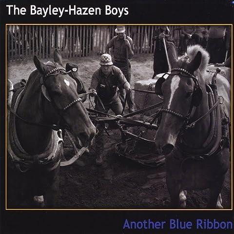 Another Blue Ribbon by Bayley-Hazen Boys (2013-08-16)