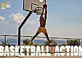 Basketball Action (Wandkalender 2020 DIN A3 quer): Basketball, das Tempospiel zwischen den Körben begeistert Millionen Menschen weltweit. (Monatskalender, 14 Seiten ) (CALVENDO Sport)