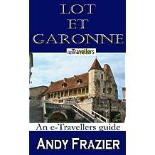 Lot-et-Garonne (an eTravellers guide)