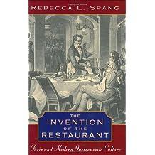 The Invention of the Restaurant – Paris & Modern Gastronomic Culture