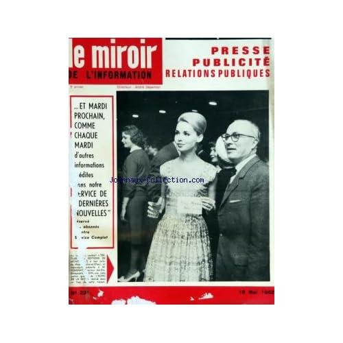 MIROIR DE L'INFORMATION DE LA PUBLICITE ET DES RELATIONS PUBLIQUES (LE) [No 231] du 18/05/1962