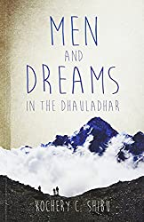 Men and Dreams: In the Dhauladhar