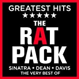 The Rat Pack - Greatest Hits - Sinatra / Dean / Davis - The Very Best of the Ratpack
