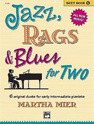 Preisvergleich Produktbild Martha Mier: Jazz, Rags And Blues For Two - Duet Book One. Für Klavier vierhändig