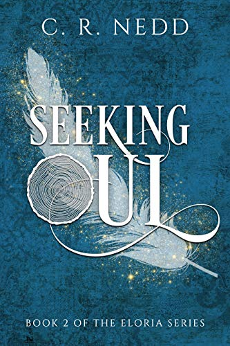 Seeking Oul (Eloria Series Book 2) (English Edition) -