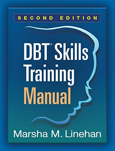 DBT® Skills Training Manual, Second Edition (English Edition)