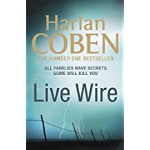 Live Wire by Harlan Coben (2011-05-10)