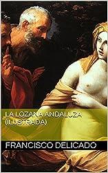 La Lozana andaluza (Ilustrada) (Spanish Edition)