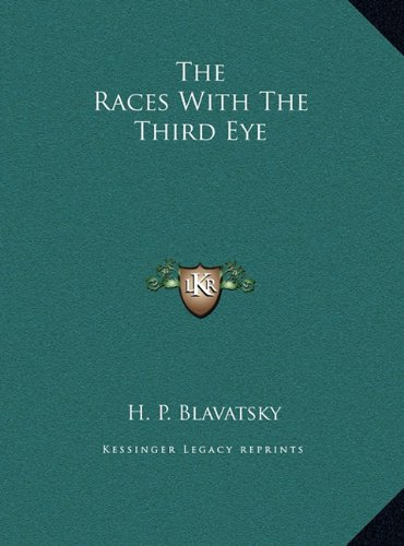 The Races with the Third Eye the Races with the Third Eye (Hardcover)