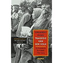 Tragedie van een volk: de Russische Revolutie 1891-1924