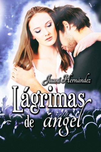 Lágrimas de ángel: Volume 1 (Serie Extrarradio)