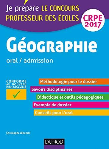 Gographie - Professeur des coles - oral / admission - CRPE 2017