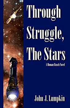 Through Struggle, the Stars (The Human Reach Book 1) (English Edition) di [Lumpkin, John]