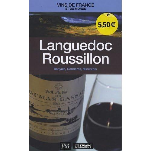 Languedoc Roussillon : Banyuls, Corbières, Minervois
