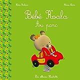 Telecharger Livres Bebe Koala Au parc (PDF,EPUB,MOBI) gratuits en Francaise